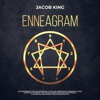 Enneagram: Easy Beginner's Guide - Jacob King