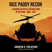 Rice Paddy Recon - Andrew R. Finlayson