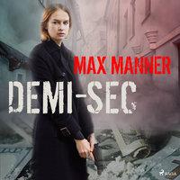 Demi-Sec - Max Manner