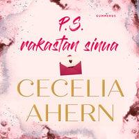 P.S. Rakastan sinua - Cecelia Ahern