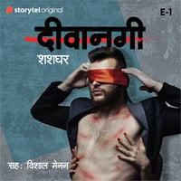 Deewangi - S01E01 - Shashadhar Waigankar