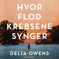 Hvor flodkrebsene synger - Delia Owens