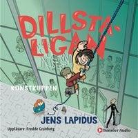Dillstaligan: Konstkuppen - Jens Lapidus