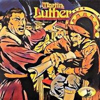 Abenteurer unserer Zeit: Martin Luther - Kurt Stephan