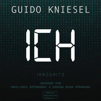 ICH Inkognito - Guido Kniesel