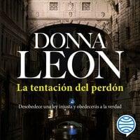 La tentación del perdón - Donna Leon