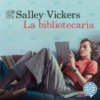 La bibliotecaria - Salley Vickers