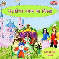 Chutkibhar Namak Ka Kissa - Sagarika Bam