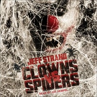 Clowns Vs. Spiders - Jeff Strand