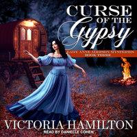 Curse of the Gypsy - Victoria Hamilton