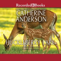 Huckleberry Lake - Catherine Anderson