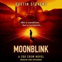 Moonblink - Dustin Stevens