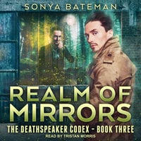 Realm of Mirrors - Sonya Bateman