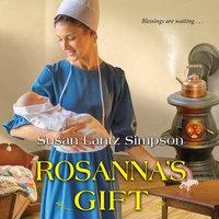 Rosanna's Gift - Susan Lantz Simpson