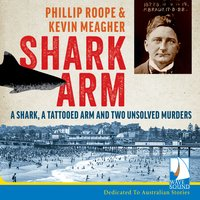 Shark Arm - Phillip Roope, Kevin Meagher