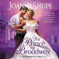 The Prince of Broadway - Joanna Shupe