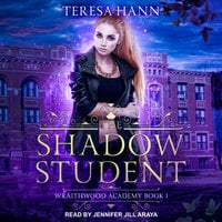The Shadow Student - Teresa Hann
