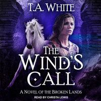 The Wind's Call - T.A. White