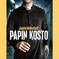Papin kosto - Jaakko Melentjeff