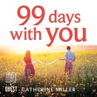 99 Days With You - Catherine Miller
