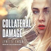 Collateral Damage - Lynette Eason