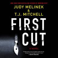 First Cut - Judy Melinek,T.J. Mitchell
