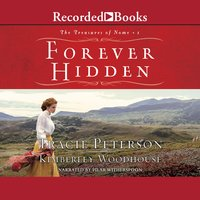 Forever Hidden - Tracie Peterson, Kimberley Woodhouse