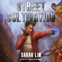 Street Cultivation - Sarah Lin