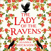 The Lady of the Ravens - Joanna Hickson