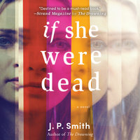 If She Were Dead - J.P. Smith