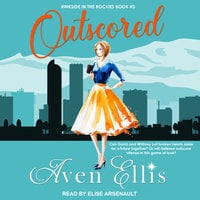 Outscored - Aven Ellis