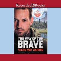 The Way of the Brave - Susan May Warren
