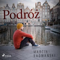 Podróż - Marcin Radwański