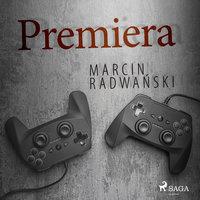 Premiera - Marcin Radwański