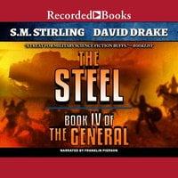 The Steel - S.M. Stirling, David Drake