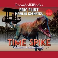Time Spike - Eric Flint, Marilyn Kosmatka