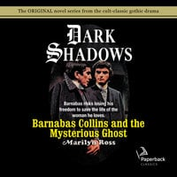 Barnabas Collins and the Mysterious Ghost - Marilyn Ross