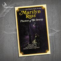 Phantom of the Swamp - Marilyn Ross