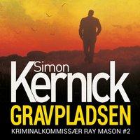 Gravpladsen - Simon Kernick