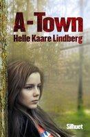 A-Town - Helle Kaare Lindberg