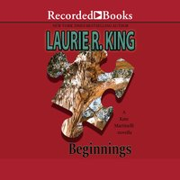 Beginnings - Laurie R. King