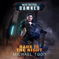Dark is the Night - Michael Anderle, Michael Todd, Laurie Starkey