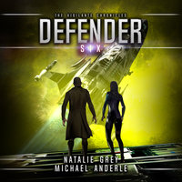 Defender - Michael Anderle, Natalie Grey