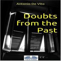 Doubts From The Past - Antonio De Vito