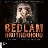 Bedlam Brotherhood - Teil 2: Er wird dich bestrafen - T.M. Frazier