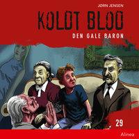 Koldt blod 29 - Den gale baron - Jørn Jensen
