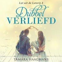 Dubbel Verliefd - Tamara Haagmans