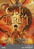 Magisterium 5: Guldtårnet - Holly Black, Cassandra Clare