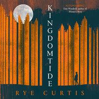 Kingdomtide - Rye Curtis