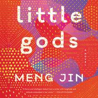 Little Gods - Meng Jin